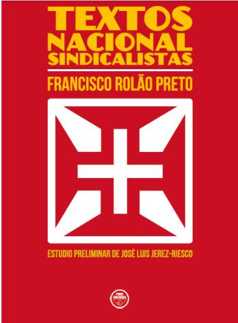 Textos Nacional-Sindicalistas,de Francisco Rolâo Preto