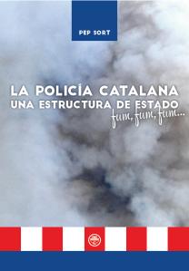La policía catalana una estructura de Estado, fum, fum, fum…