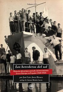 Los herederos del sol. Historia del primer periodo del movimiento Joven Europa en España (1960-1964)